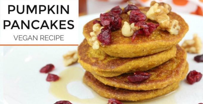 Healthy Pumpkin Pancake Recipe Vegan Gluten Free