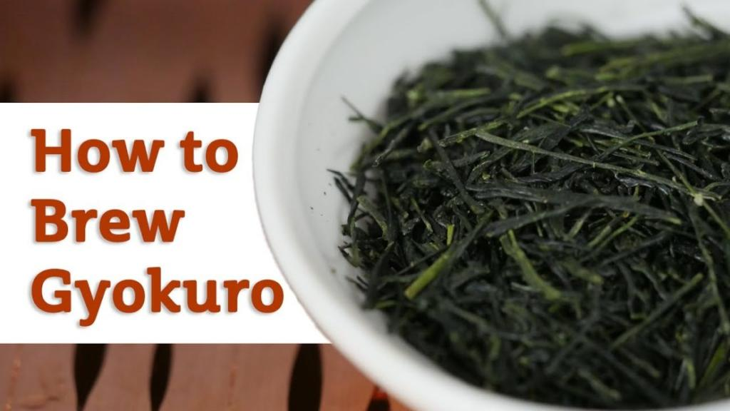 How to Brew Gyokuro Green Tea