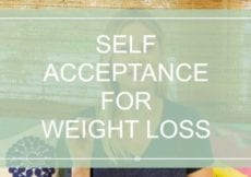 Why Self Acceptance is Essential for Weight Loss A Tool To Help