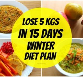 How To Lose Weight Fast In Winter 5 kgs In 15 Days Full Day Indian DietMeal Plan For Weight Loss