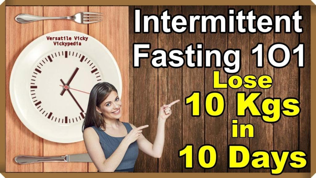 Intermittent Fasting Diet HOW TO LOSE WEIGHT FAST 10Kg in 10 Days Fasting For Weight Loss