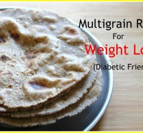 Multigrain Roti For Weight Loss How To Make Weight Loss Multigrain Chapati Or Roti Lose 5 Kgs