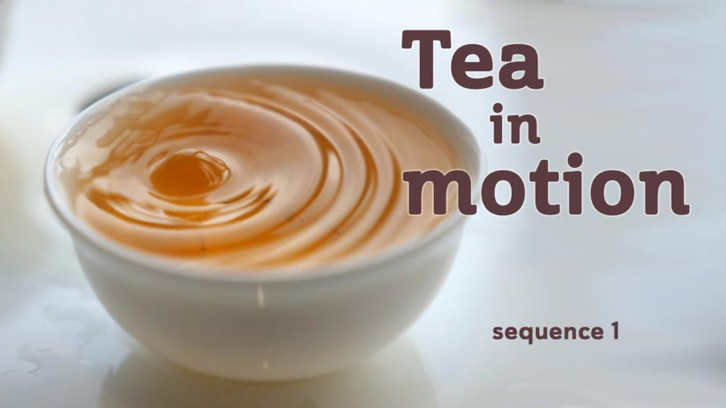 Tea in Motion The Beauty of Brewing sequence 1