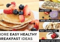 5 More Easy Healthy Breakfast Ideas In Under 5 Minutes