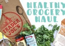HEALTHY GROCERY HAUL TRADER JOES HAUL 3
