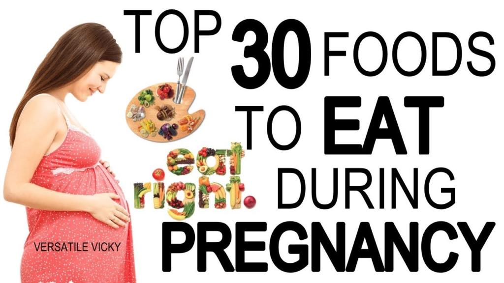 Top 30 Foods To Eat During Pregnancy SuperFoods To Eat While Pregnant Best Pregnancy Foods