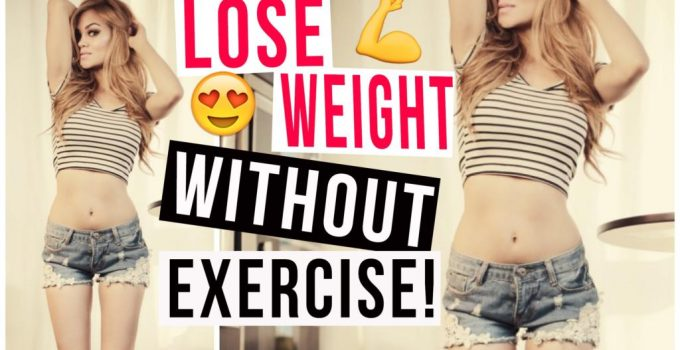 How to Lose Weight Fast Easy Top 10 Ways NO EXERCISE