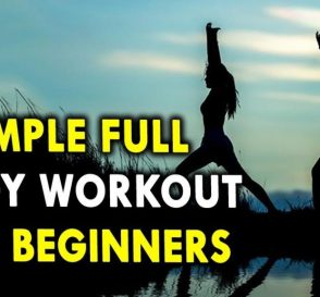 5 Simple Full Body Workout for Beginners Morning Workouts for Better Health