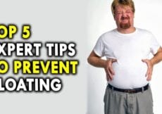 Top 5 Expert Tips to Prevent Bloating Tips to Prevent Intestinal Gas and Bloating