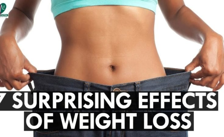 7 Surprising Side Effects Of Weight Loss