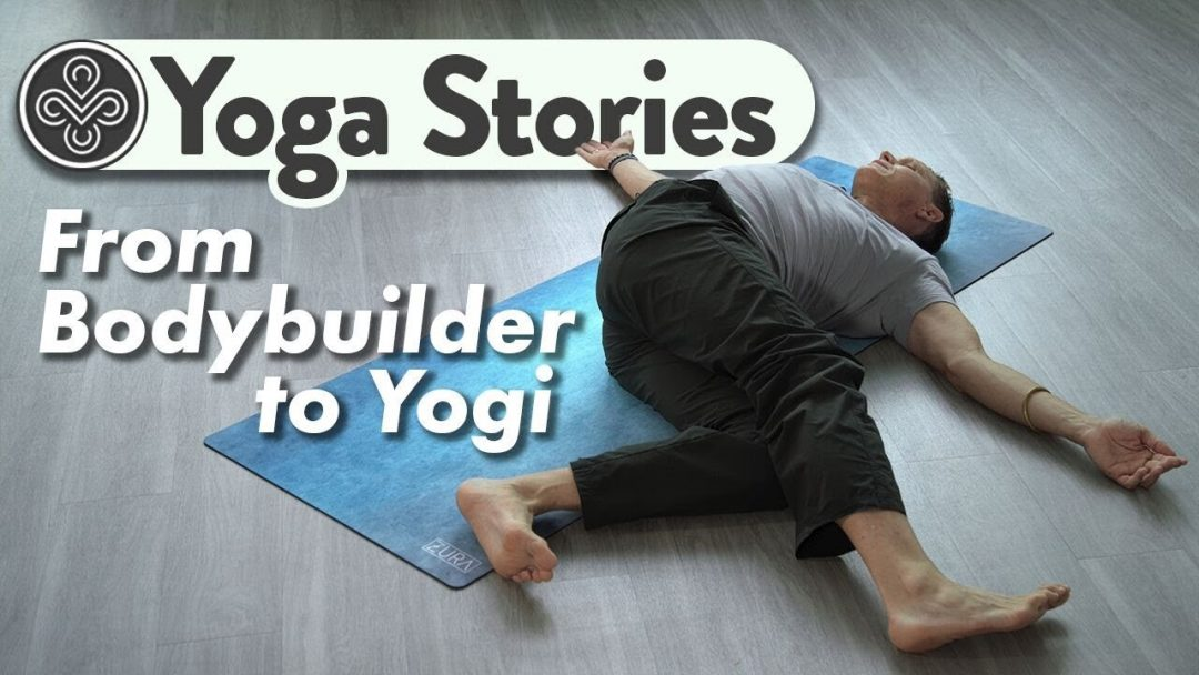 Yoga Inspirational Video From Body Builder to Yogi Troy Cox