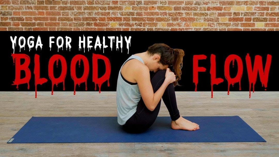 Yoga For Healthy Blood Flow Yoga With Adriene