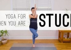 15 Min Yoga For When You Are Stuck Yoga With Adriene