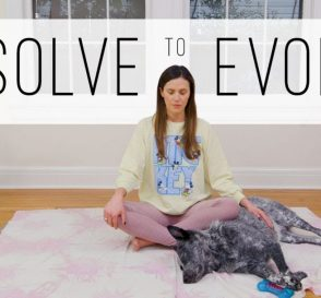 Resolve to Evolve 10 Min Meditation Yoga With Adriene