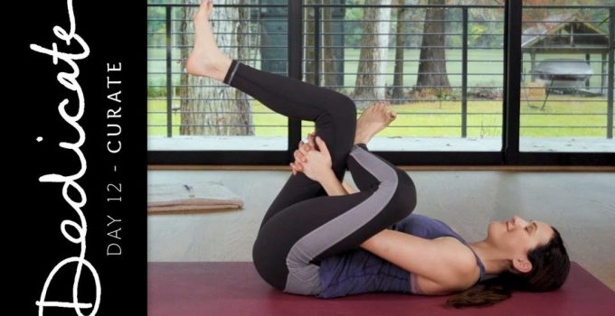 Dedicate Day 12 Curate Yoga With Adriene