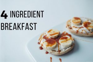 4 Ingredient Vegan Breakfast Ideas