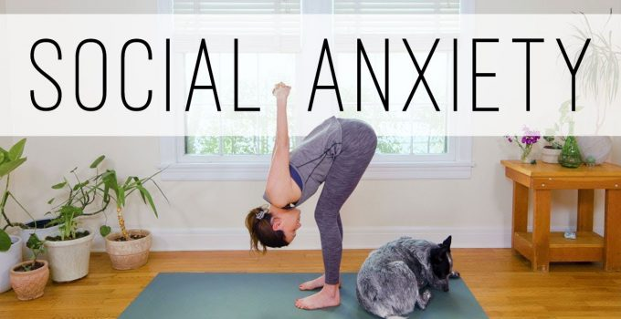 Yoga For Social Anxiety Yoga With Adriene