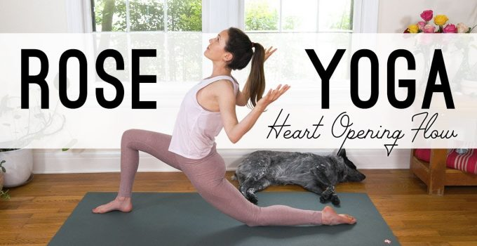 Rose Yoga Heart Opening Flow Yoga With Adriene