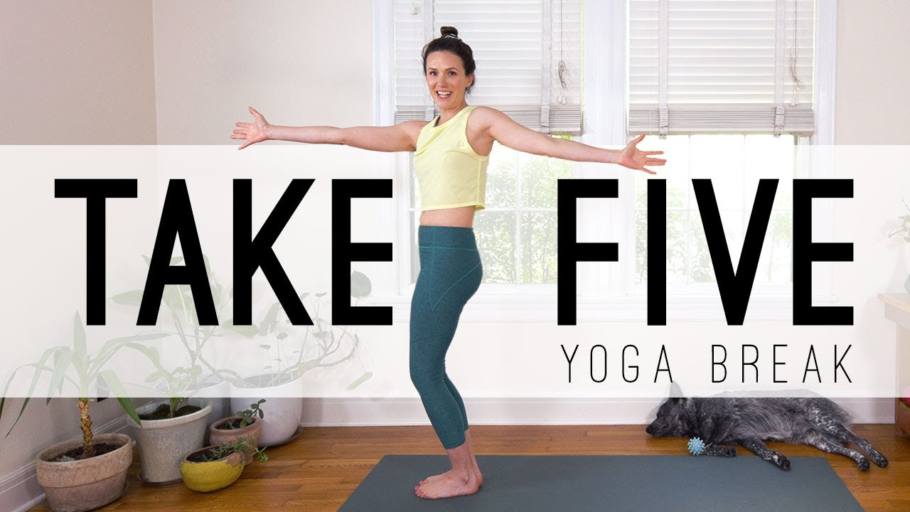 Take 5 Yoga Break Yoga Quickies Yoga With Adriene