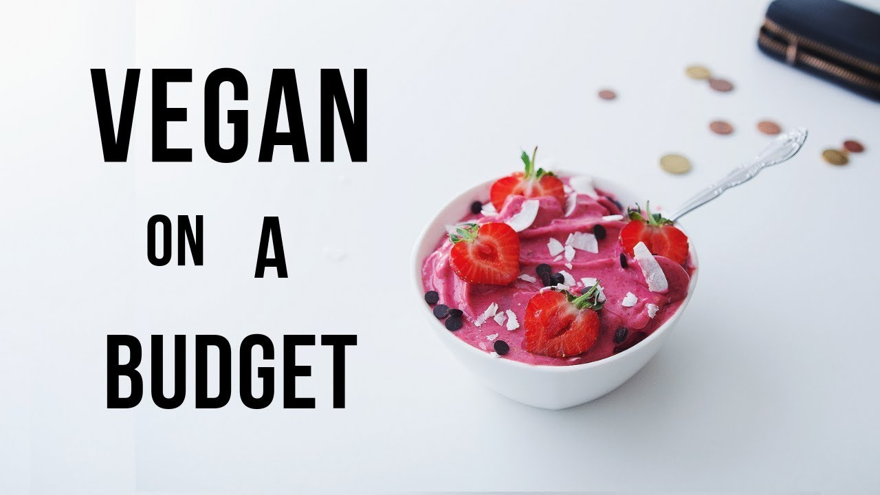 How to go Vegan when youre broke