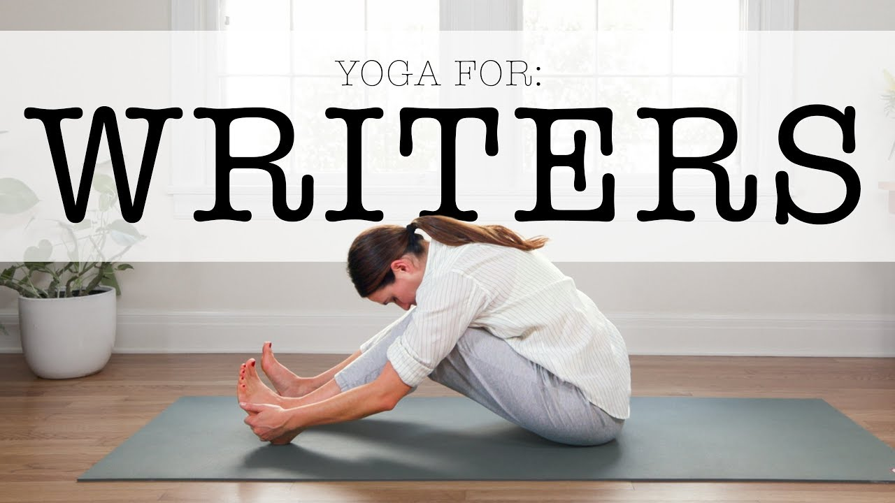 Yoga For Writers Yoga With Adriene