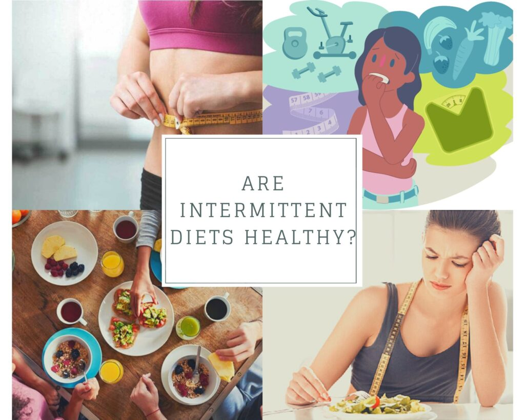 are intermittent diets healthy?