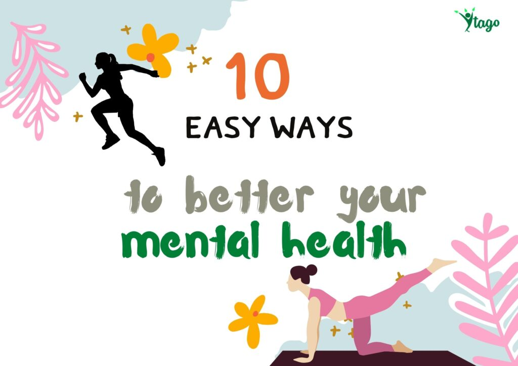 10 easy ways to better your mental health today