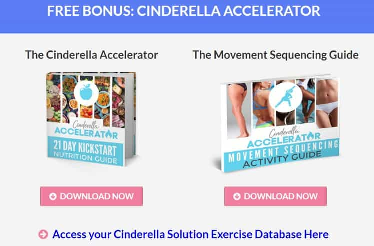 Cinderella: You will get a 21-day kickstart nutrition guide that will help you step by step!